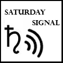 Saturday Signal on Plutonica.net