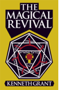 The Magical Revival, by Kenneth Grant