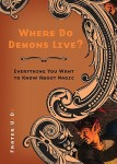 Where Do Demons Live, by Frater U.'. D.'.